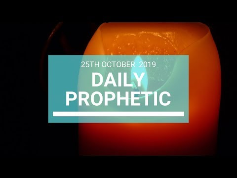 Daily Prophetic 25 October 2019 Word 8