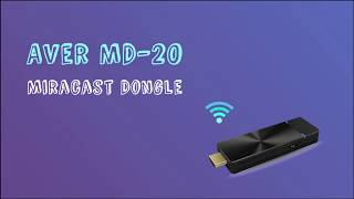 AVer MD-20 Miracast Dongle Tutorial Video