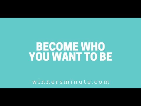 Become Who You Want to Be // The Winner's Minute With Mac Hammond