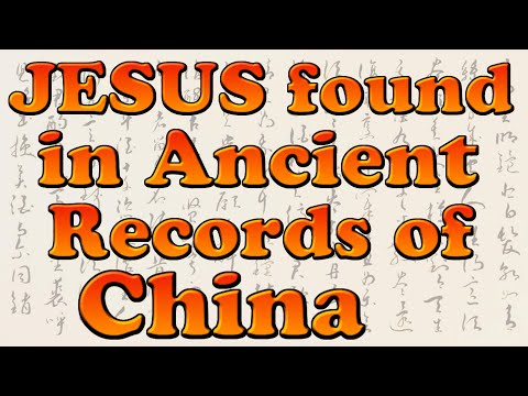 Christ's Birth, Death & Resurrection found in Ancient Records of China