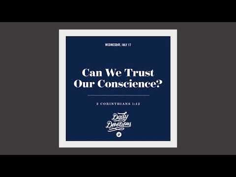 Can We Trust Our Conscience? - Daily Devotion