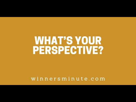 Whats Your Perspective? // The Winner's Minute With Mac Hammond