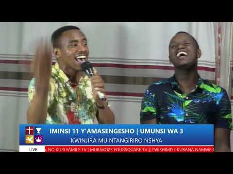 FOURSQUARE  IMINSI 11 YO GUSENGA - UMUNSI WA 3  HAMWE NA BISHOP DR. FIDELE MASENGO