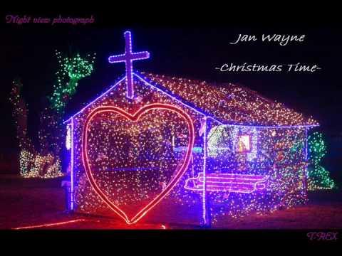 Jan Wayne    -Christmas Time- - UCLhz86iuzhX39xL3xCKXxPw