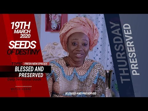 Dr Becky Paul-Enenche - SEEDS OF DESTINY - THURSDAY, 19 MARCH, 2020