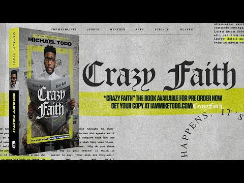 Time to Live in Crazy Faith