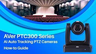 PTC300 Series How-to Video