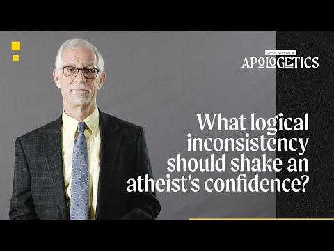 What Logical Inconsistency Should Shake an Atheists Confidence?