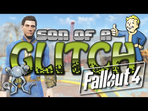 Fallout 4 Glitches - Son of a Glitch - Episode 55 - UCcIe-_Hqzb3mAZyKEy1amDw
