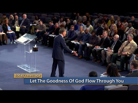 Let the Goodness of God Flow Through You