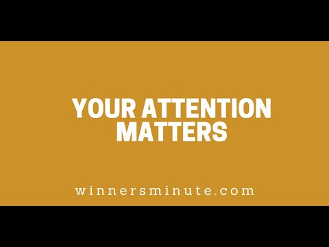 Your Attention Matters // The Winner's Minute With Mac Hammond