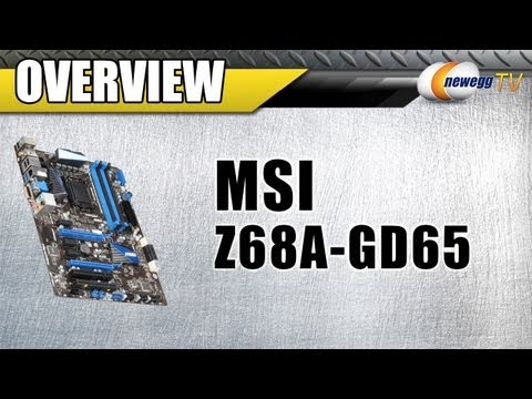 Newegg TV: MSI Z68A-GD65 1155 Intel Z68 Motherboard - UCJ1rSlahM7TYWGxEscL0g7Q
