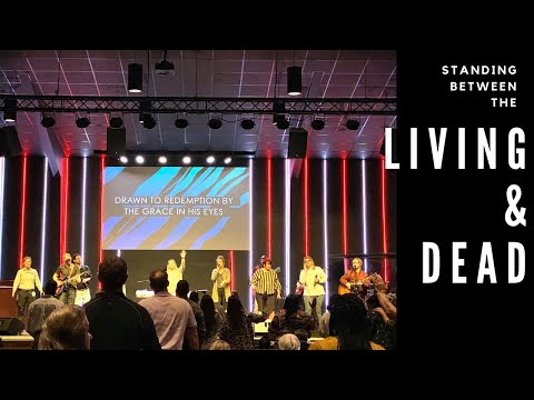 Standing Between the Living and the Dead :: Turning Point Worship Center Live Stream