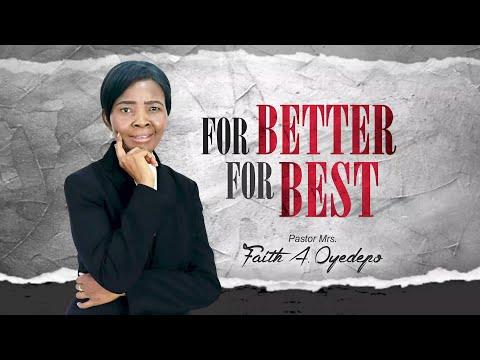 For Better for Best