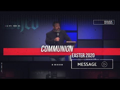 April 11th - Easter At Destiny - Communion