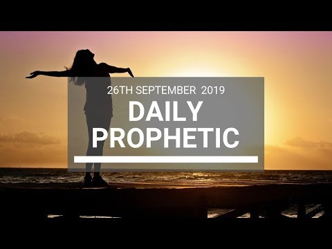Daily Prophetic 26 September 2019   Word 11