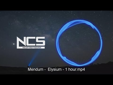 Mendum - Elysium - 1 hour [NCS Release] - UC2kjbBLOBRCztViFMvYpKAg