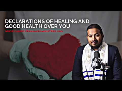 POWERFUL ANOINTED DECLARATIONS OVER YOU FOR HEALING & GOOD HEALTH BY EVANGELIST GABRIEL FERNANDES