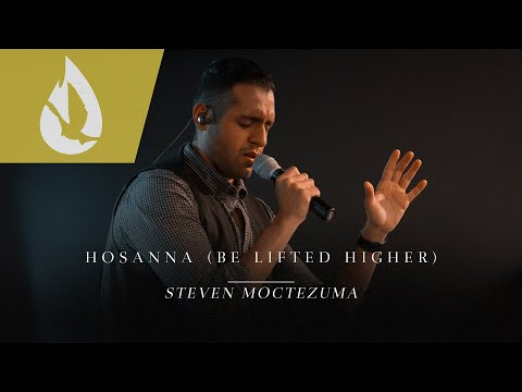 Hosanna (Be Lifted Higher)
