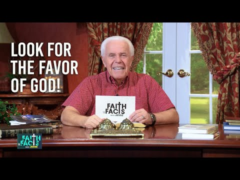 Faith the Facts: Look For The Favor Of God!  Jesse Duplantis