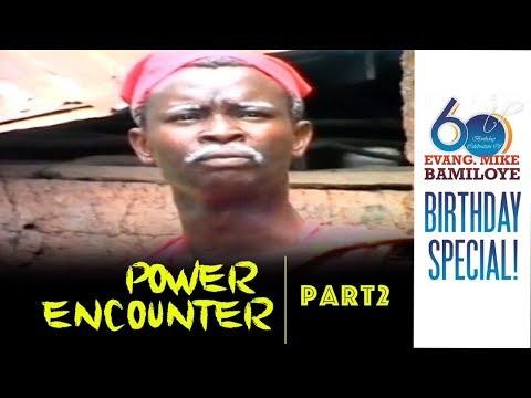 POWER ENCOUNTER 2 (AGBARANLA)
