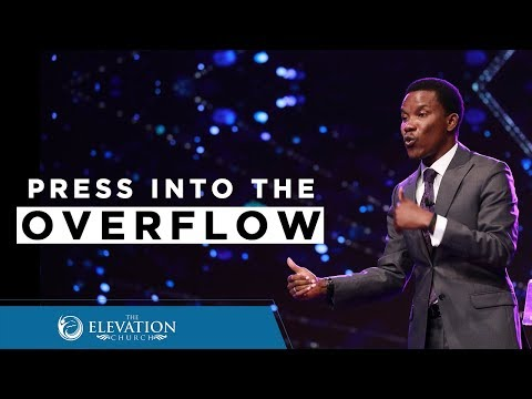 Press Into The Overflow  Pastor Godman Akinlabi