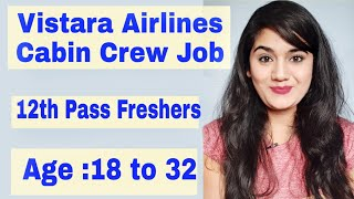 Vistara Airlines August 2019 Cabin Crew Job Vacancy for Freshers (Boys & Girls)