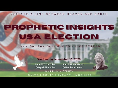 THE U S A ELECTION : PROPHETIC INSIGHTS