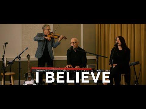 I Believe - Lenny LeBlanc  An Evening of Hope Concert