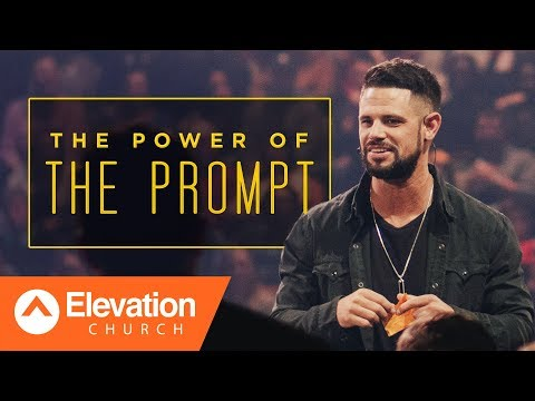 Gods promises start with a prompting.  Gamechanger  Pastor Steven Furtick
