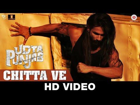 Chitta Ve Lyrics - Udta Punjab | Shahid Kapoor, Alia Bhatt