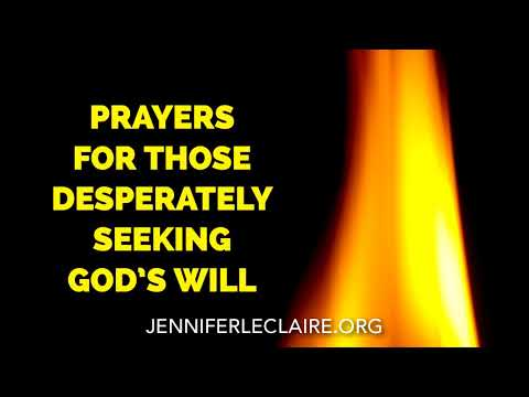 Prayers for Those Desperately Seeking God's Will