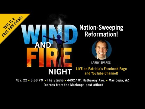 Nation Sweeping Revival // Wind and Fire Night // Special Guest Larry Sparks