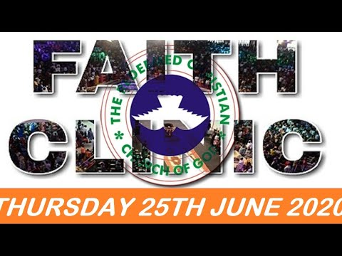 RCCG JUNE 25TH 2020 FAITH CLINIC  YOU WILL RECOVER ALL