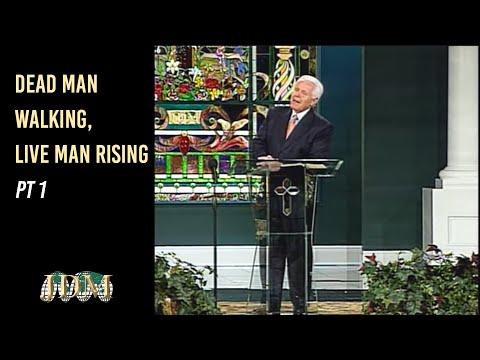 Dead Man Walking, Live Man Rising, Part 1