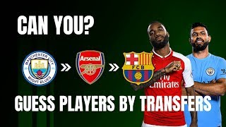 Guess Players by Their Transfers! 2019 Football Quiz