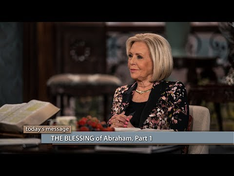 THE BLESSING of Abraham, Part 1