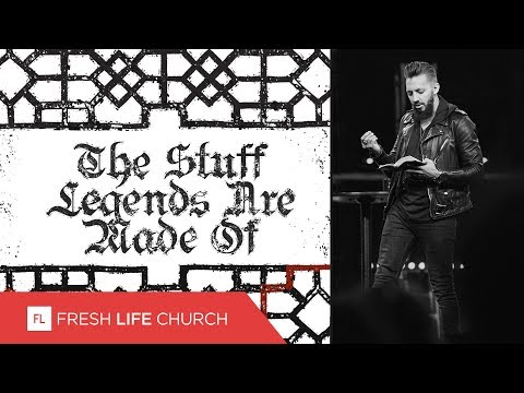 The Stuff Legends Are Made Of :: Creed (Pt. 4)  Pastor Levi Lusko