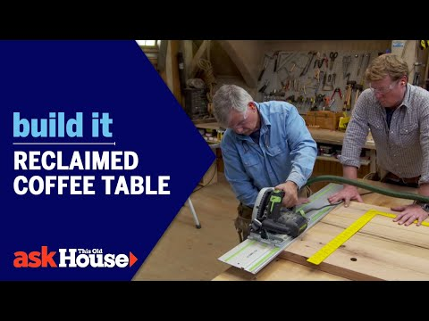 Reclaimed Coffee Table | Build It | Ask This Old House - UCUtWNBWbFL9We-cdXkiAuJA