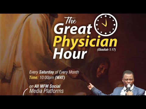 GREAT PHYSICIAN HOUR 4TH JULY 2020 MINISTERING: DR D.K. OLUKOYA(G.O MFM WORLD WIDE)