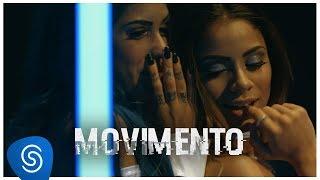 Movimento part. Tati Zaqui (Remix) [Clipe Oficial]