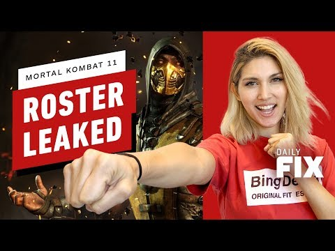 Mortal Kombat 11 May Have Leaked Its Full Roster - IGN Daily Fix - UCKy1dAqELo0zrOtPkf0eTMw