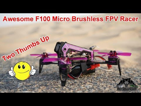 Awesome F100 is Awesome Jaw dropping fast Micro FPV Racer - UCsFctXdFnbeoKpLefdEloEQ