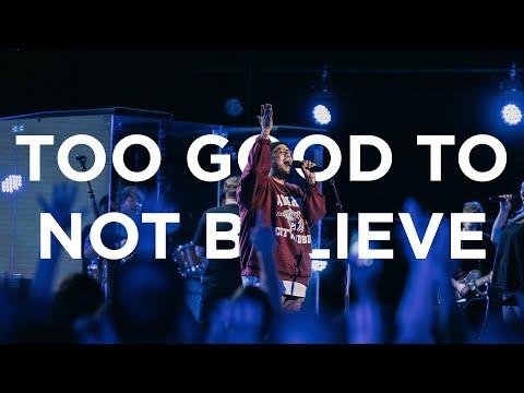 Too Good To No Believe  Edward Rivera  Bethel Church