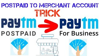 How to transfer paytm postpaid balance to your own paytm merchant account trick and transfer to bank
