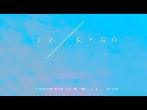 You're the Best Thing About Me (Feat. U2)