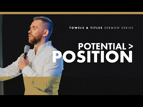 When Potential is Greater Than Position // Towels & Titles (Part 5)