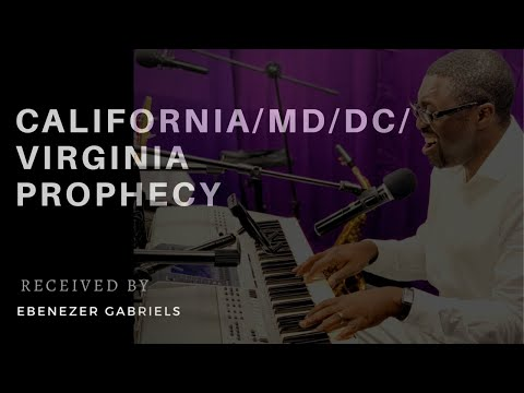California Prophecy, MD Prophecy, Washington DC Prophecy, Virginia Prophecy February 1 2020