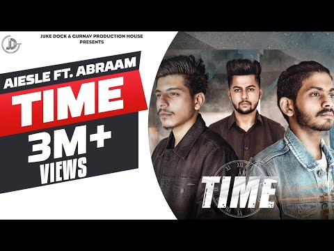 TIME LYRICS - Aiesle Feat. Abraam |