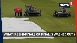 ICC WC 19| SEMI-FINAL | IND VS NZ | What Is Reserve Day, Which Team Wins Final If It Is Washed Out?